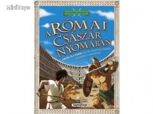 Kalandos küldetés - A római császár nyomában ismeretterjesztő könyv - 1970 Ft Kép