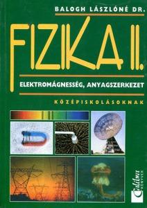 Fizika II. Elektromágnesség, anyagszerkezet