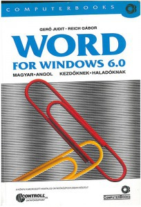 Gerő Judit; Reich Gábor: Word for Windows 6.0