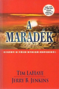 Tim LaHaye; Jerry B. Jenkins: A maradék