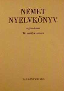 Német nyelvkönyv a gimnáziumok IV. osztálya számára