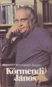 Körmendi-Sugár: Körmendi János