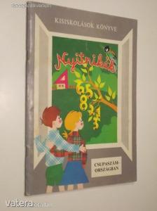 Huszár Tiborné (szerk.): Nyitnikék 3. - Csupaszám országban (*811)