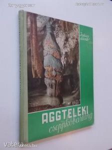 Jakucs László: Aggteleki cseppkőbarlang (*74)
