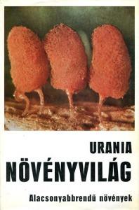 Növényvilág (Alacsonyabbrendű növények) - Urania