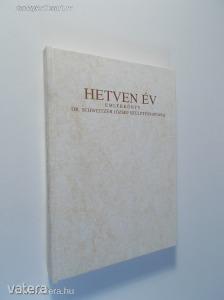 Landeszman György - Deutsch Róbert: Hetven év / Schweitzer József által dedikált! (*82)