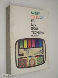 Színes televízió és IV.-V. sávú technika (*811)
