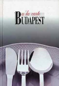 Berek János (szerk.): A la carte Budapest