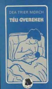 Dea Trier Morch: Téli gyerekek - Vatera.hu Kép