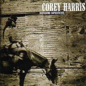 Corey Harris Downhome Sophisticate