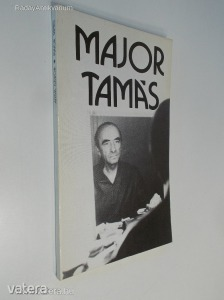 Antal Gábor: Major Tamás (*87)