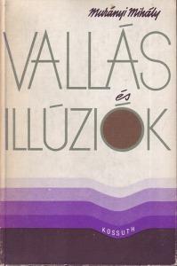 Murányi Mihály: Vallás és illúziók
