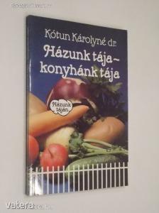 Kótun Károlyné: Házunk tája - konyhánk tája (*811)